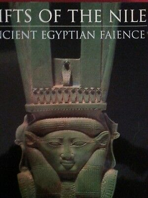 Gifts of the Nile : Ancient Egyptian Faience Edited by Florence Dunn Friedman