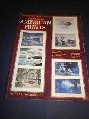 The Collector's Value Guide to Early 20th Century American Prints Ivankovich