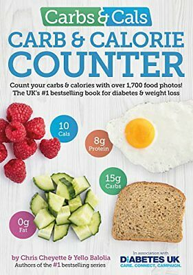 Carbs & Cals Carb & Calorie Counter: Count  by Chris Cheyette New Paperback Book