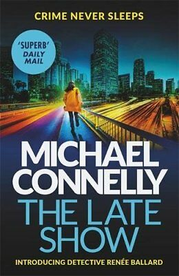 The Late Show by Michael Connelly New Paperback Book