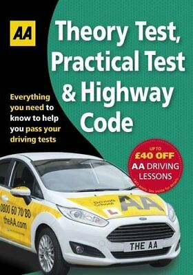 Driving Theory Test, Practical Test & the Hi by AA Publishing New Paperback Book