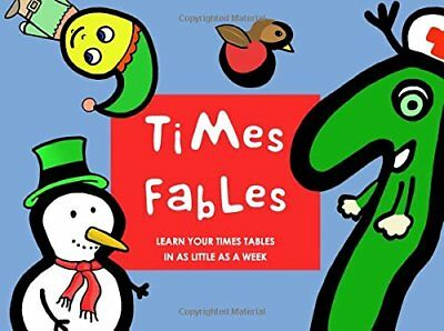 Times Fables: Learn your times tables in as littl by J Wilson New Paperback Book