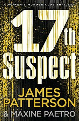 17th Suspect: (Women's Murder Club 17) by James Patterson New Hardcover Book