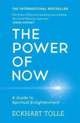 The Power of Now: A Guide to Spiritual Enlig by Eckhart Tolle New Paperback Book
