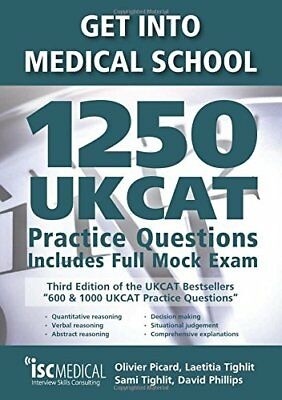 Get into Medical School - 1250 UKCAT Practi by Olivier Picard New Paperback Book