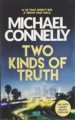 Two Kinds of Truth: A Harry Bosch Thrille by Michael Connelly New Hardcover Book