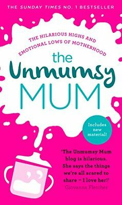 The Unmumsy Mum by The Unmumsy Mum New Hardcover Book