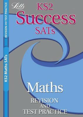 Letts Key Stage 2 Success Revision and Test Practice - Maths SATs By Alison Hea