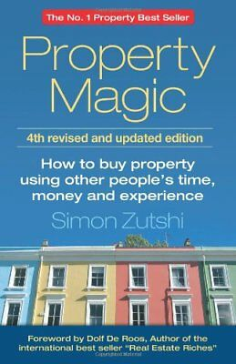 Property Magic: How to Buy Property Using Other People's Time,  .9781908746474
