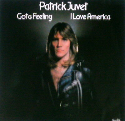 LP Parick Juvet - Got a feeling / I love America