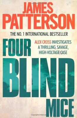 Four Blind Mice By James Patterson. 9780755349364