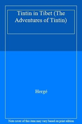 Tintin in Tibet (The Adventures of Tintin) By Herge. 9781405206310