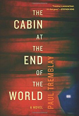 The cabin at the end of the world by paul tremblay ebooks pdf mobi the cabin at the end of the world a novel by paul tremblay hardcover fandeluxe Gallery