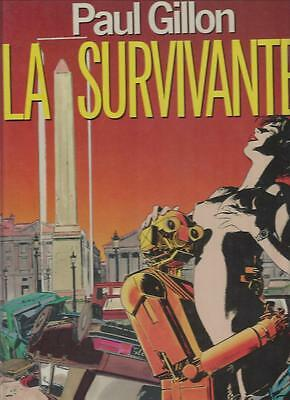 La Survivante   Paul Gillon     Editions  Albin Michel