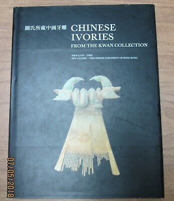 Chinese Ivories for the Kwan Collection - English & Chinese - Color w/ some B&W