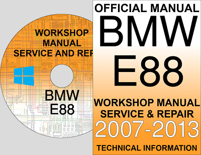 SERVICE AND REPAIR OFFICIAL WORKSHOP MANUAL FOR BMW 1 SERIES E88 2007-2013