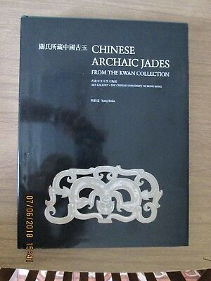 Chinese Archaic Jades from the Kwan Collection, Yang Boda, English & Chinese