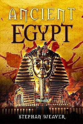 Ancient Egypt: From Beginning To End (Egyptian History - Egyptian Mysteries - T