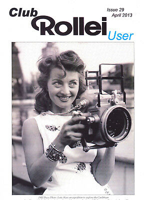 Club Rollei user  magazine , Issue 29  April  2013    in   English