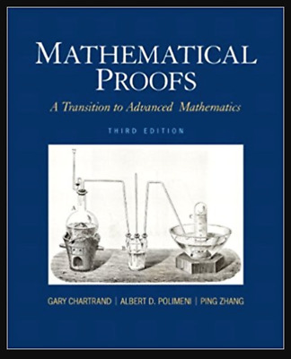 [PDF] Mathematical Proofs A Transition to Advanced Mathematics 3rd Edition by Ga