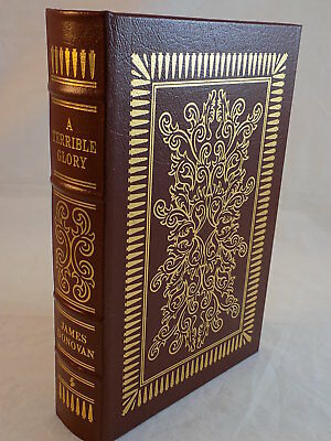 THE EASTON PRESS - A TERRIBLE GLORY by JAMES DONOVAN LEATHER BOUND LIKE NEW