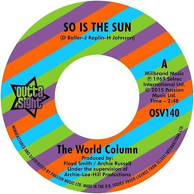 "WORLD COLUMN * So Is The sun + PRINCE GEORGE * Wrong Crowd 7"" Neu *Outta Sight"