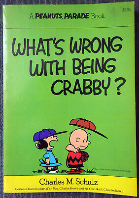 Peanuts Parade #4 - What's Wrong Withe Being Crabby! 1st Printing - Great Shape!