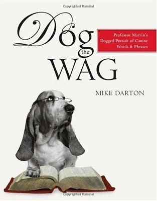 Dog the Wag by Mike Darton (Paperback, 2007)