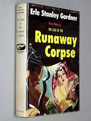CASE of the RUNAWAY CORPSE - Erle Stanley Gardner 1960 1st) with d/j Perry Mason