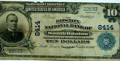 "1902 Ten Dollar $10 Note "" Boston National Bank of South Boston ""  Good Detail"