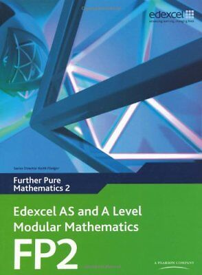 Edexcel AS and A Level Modular Mathematics - Further Pure Mathematics 2 By Keit