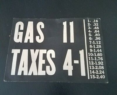 Vintage 1900'S VISIBLE Gas Pump Price & Tax Heavy Paper  Sign