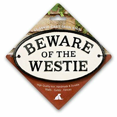 Beware of the Westie Cast Iron Oval Sign