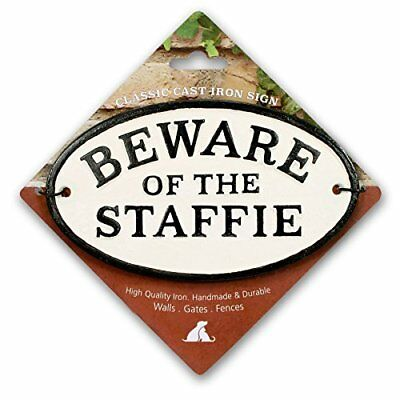Beware of the Staffie Cast Iron Oval Sign