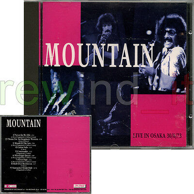 """Mountain """"live In Osaka 30/8/73"""" Rare Cd 1993 Italy - Out Of Print"""
