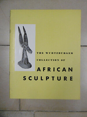 Paul S. Wingert  The Wurtzburger Collection of African Sculpture  Baltimore 1954