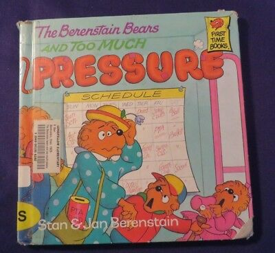 1992 THE BERENSTAIN BEARS & TOO MUCH PRESSURE Hardcover  Book BERENSTAIN Ex-Lib