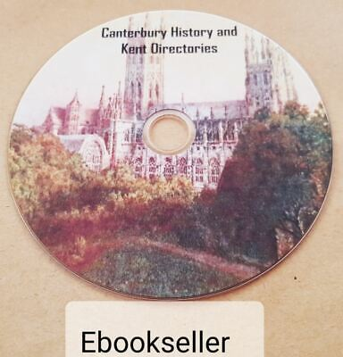 Canterbury history, genealogy & Kent directories 40 ebooks, in pdf mobi on disc