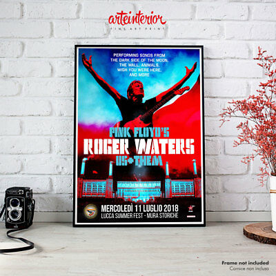 Pink Floyd Roger Waters Us+Them Lucca 11 luglio 2018 Poster Manifesto Locandina