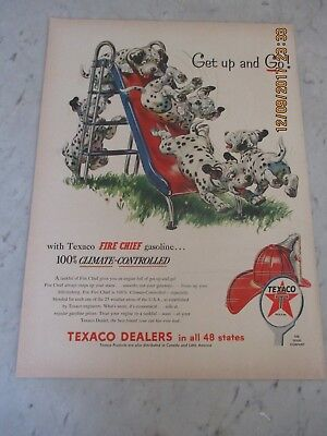 Vtg Texaco Fire Chief Gasoline Print Ad Advertising Dalmatians Dog Get up and Go