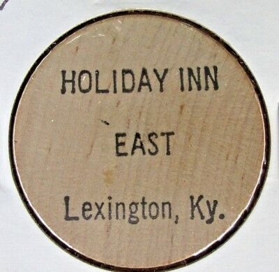 Holiday Inn East Wooden Nickel Token Lexington Ky.