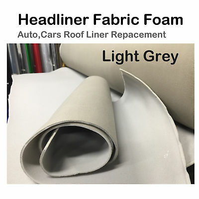 Light Grey Headlining Roof Lining Replace Car UTE Ceiling Fabric Foam 1.51Mx1M