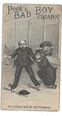 """Peck's Bad Boy Cigars Victorian  Trade Card """"pa Grabbed Her By The Polonaise"""""""