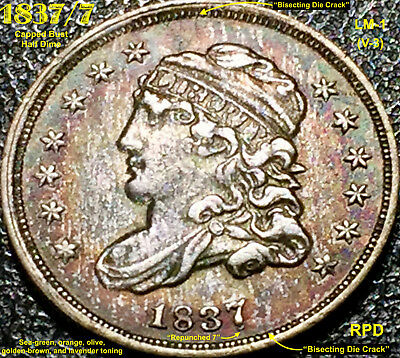 1837/7 Capped Bust Half Dime - Rpd (Lm-1) Large 5 *obverse Bisecting Die Crack*