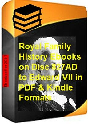ebooks, of Royal Family history genealogy 827 AD to Edward VII pdf files on disc