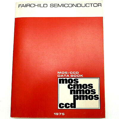 FAIRCHILD SEMICONDUCTOR Vintage 1975 MOS/CCD DATA BOOK Memory CMOS NMOS PMOS +++