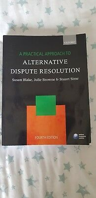 A Practical Approach to Alternative Dispute Resolution by Prof. Stuart Sime,...