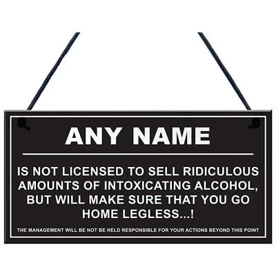 Personalised Man Cave Sign Home Shed Pub Bar Licensee Funny Alcohol License B3H2