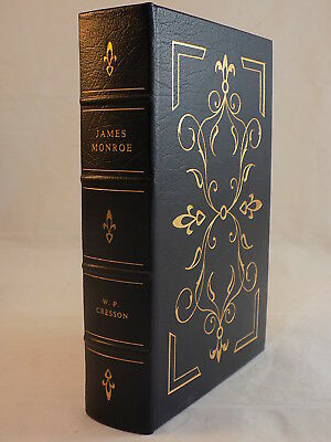 The Easton Press James Monroe By W.p. Cresson Leather Bound Like New Condition