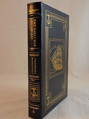 The Easton Press The Naval War Of 1812 By Theodore Roosevelt Leather Bound